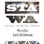 Wystawa malarstwa Natalii Szcześniak