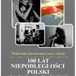 Świętujmy razem 100 lat Niepodległości Polski